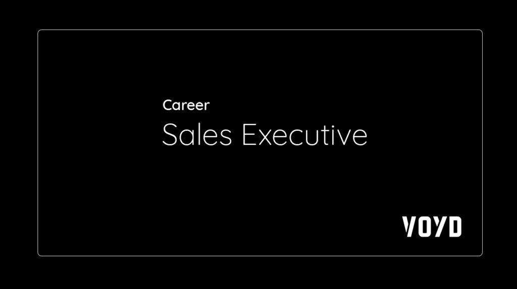Sales Executive VOYD